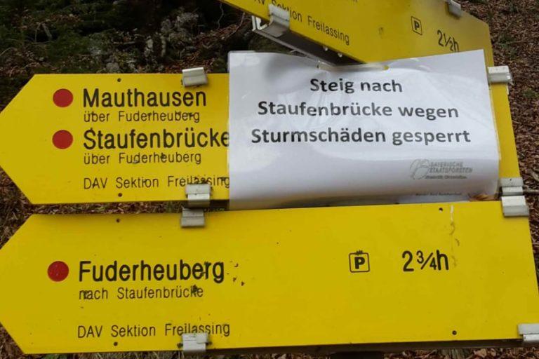 Steig Staufenbrücke-Fuderheuberg gesperrt!